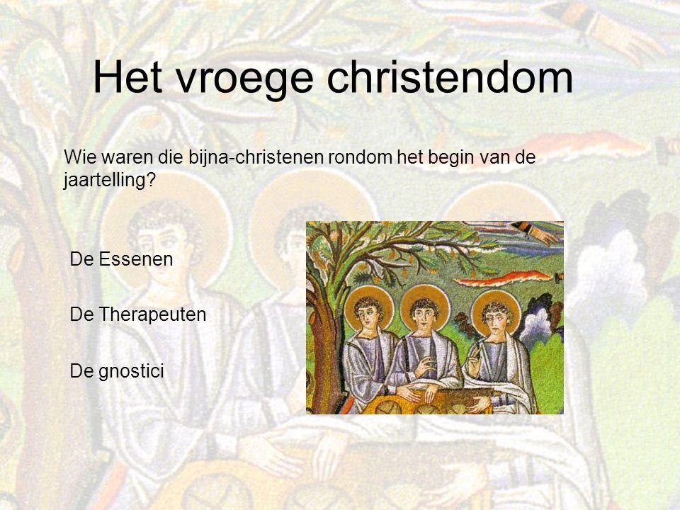 Wie waren die bijna-christenen rondom het begin van de jaartelling