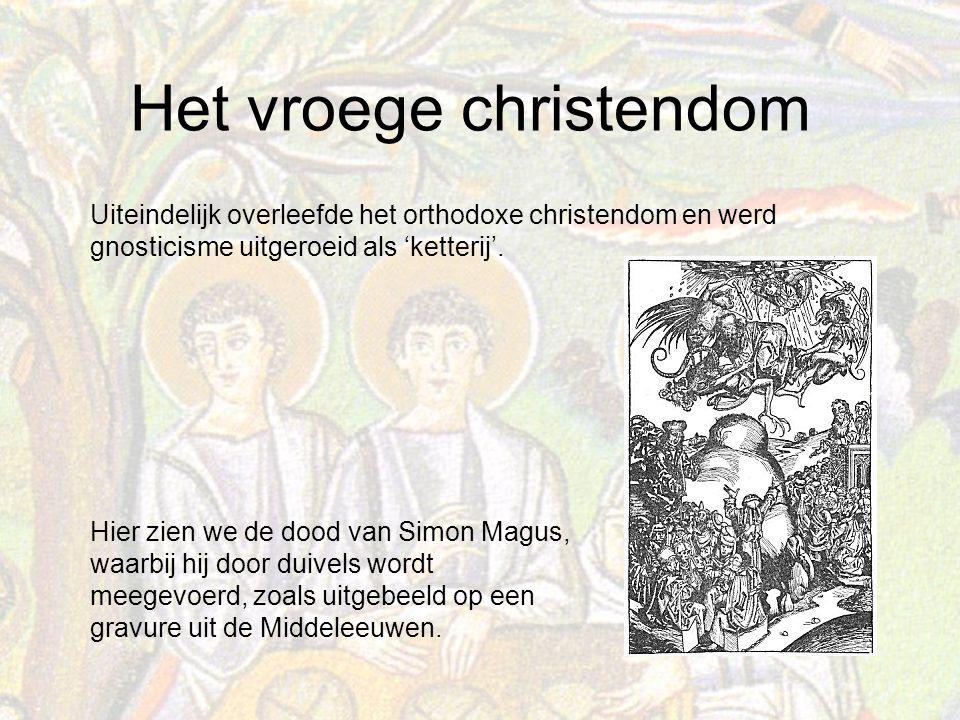 Uiteindelijk overleefde het orthodoxe christendom en werd gnosticisme uitgeroeid als 'ketterij'.