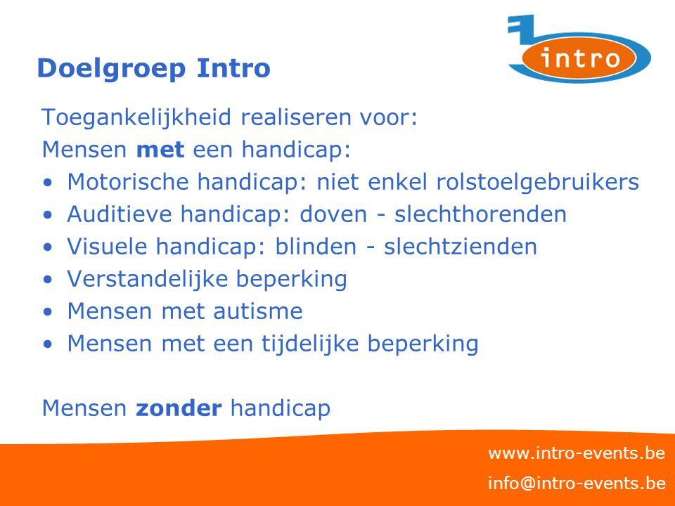 Doelgroep Intro Toegankelijkheid realiseren voor: