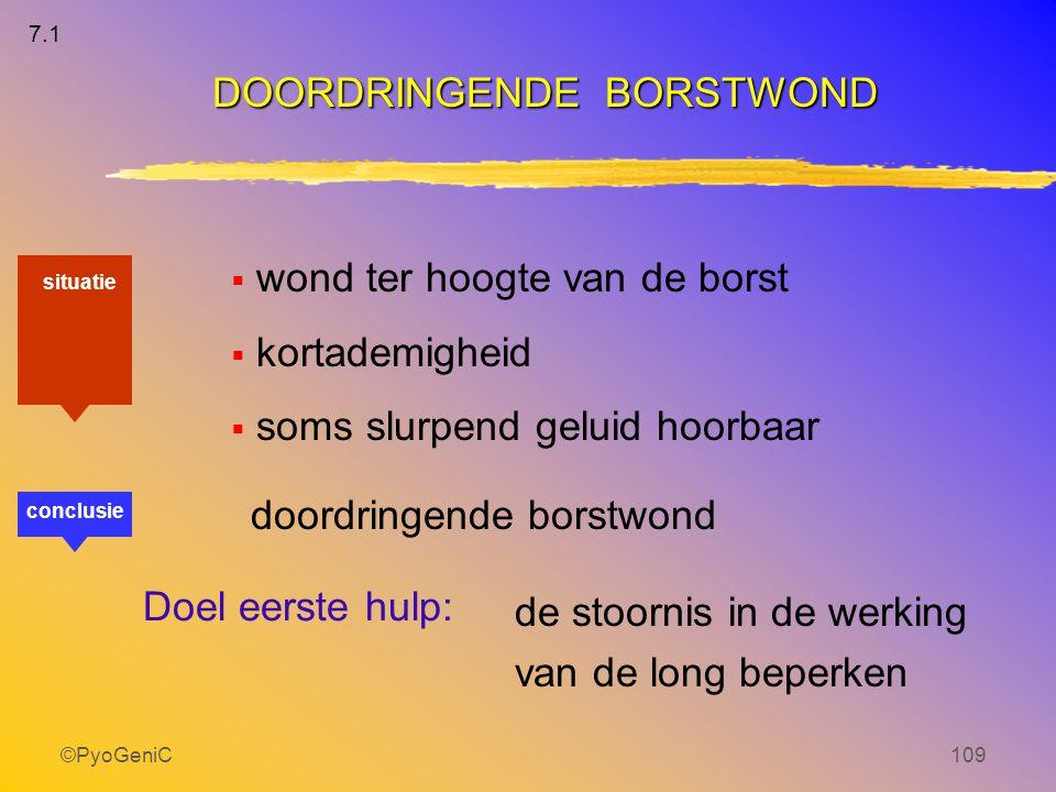 DOORDRINGENDE BORSTWOND