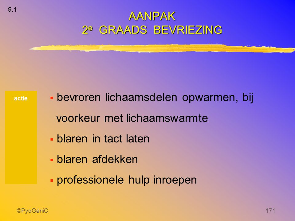 AANPAK 2e GRAADS BEVRIEZING