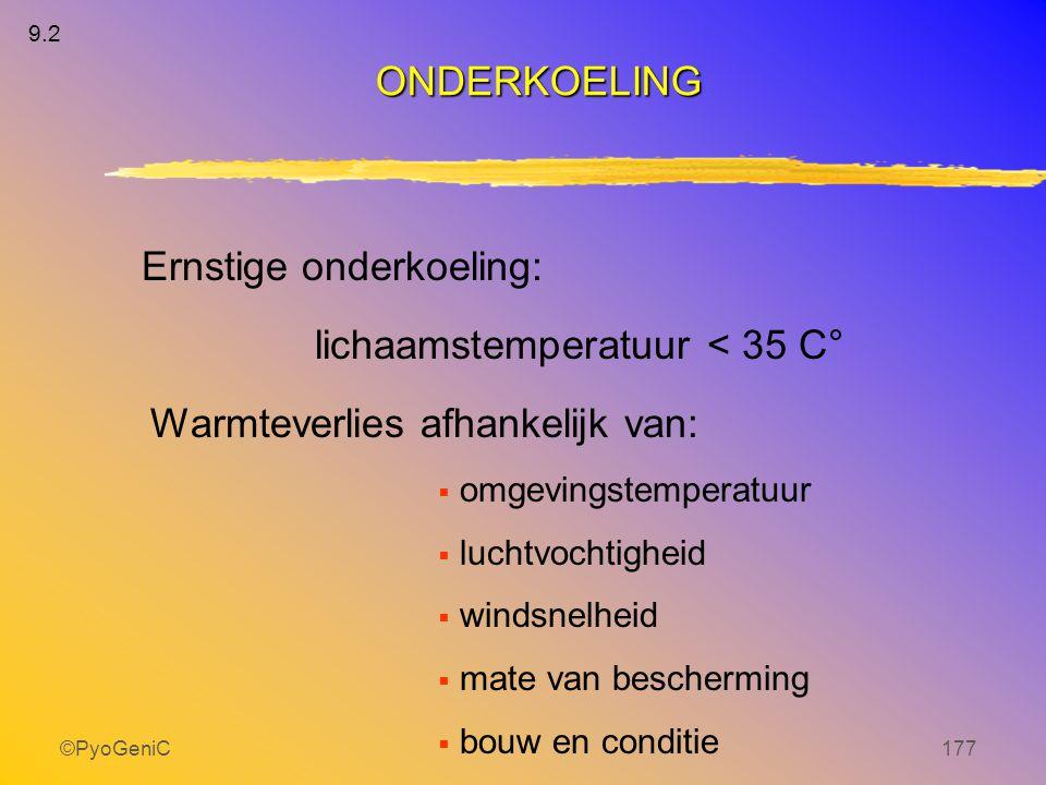 lichaamstemperatuur < 35 C°