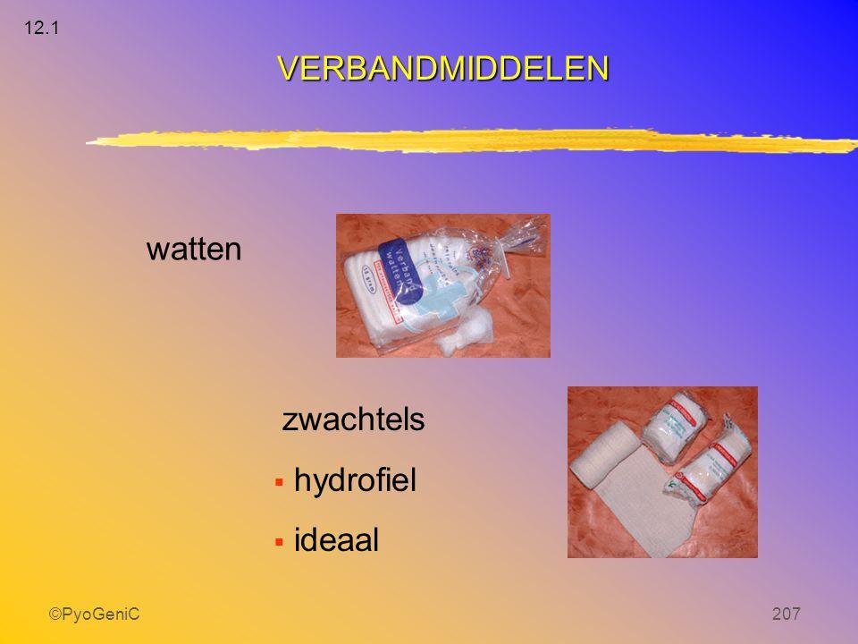 12.1 VERBANDMIDDELEN watten zwachtels hydrofiel ideaal ©PyoGeniC