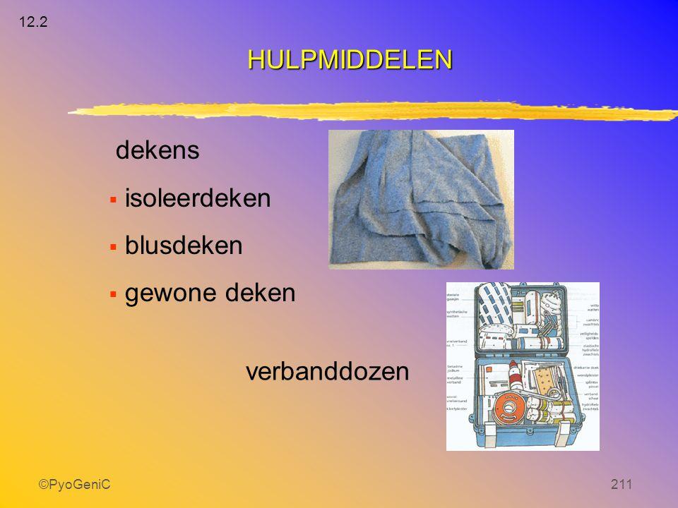 HULPMIDDELEN dekens isoleerdeken blusdeken gewone deken verbanddozen