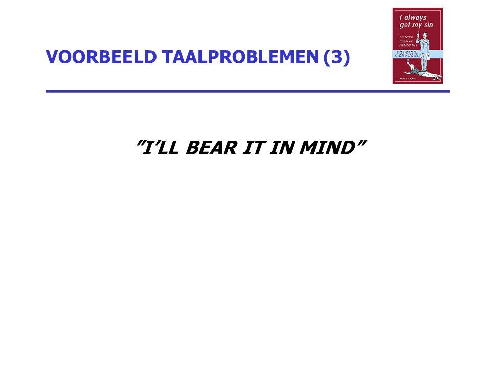 VOORBEELD TAALPROBLEMEN (3) _________________________________