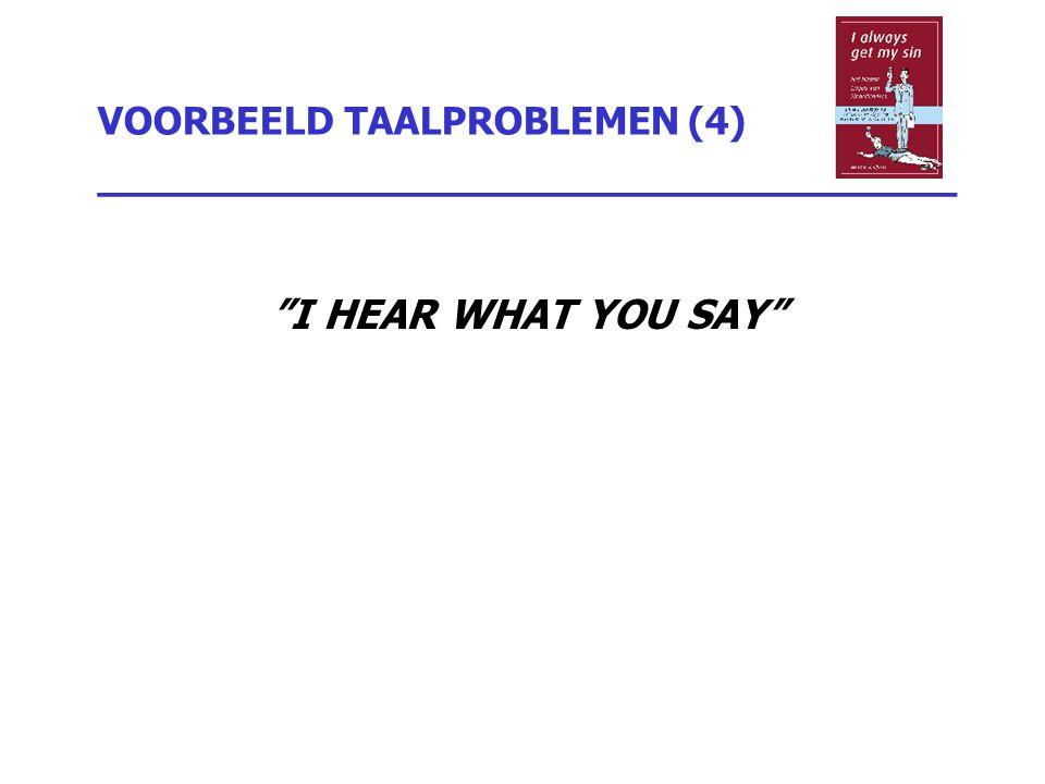 VOORBEELD TAALPROBLEMEN (4) _________________________________