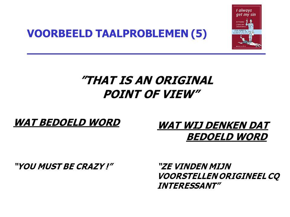 VOORBEELD TAALPROBLEMEN (5) _________________________________