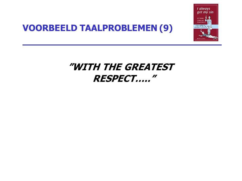 VOORBEELD TAALPROBLEMEN (9) _________________________________
