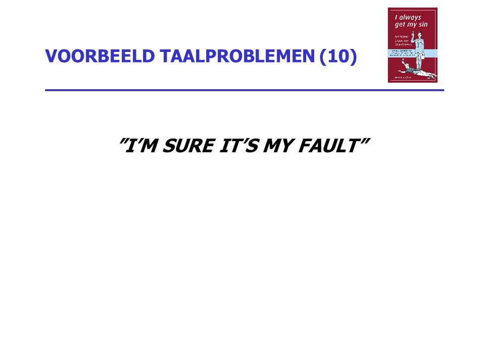 VOORBEELD TAALPROBLEMEN (10) _________________________________