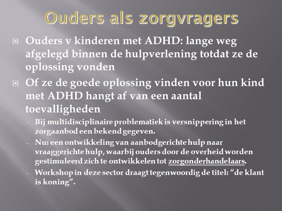 Ouders als zorgvragers