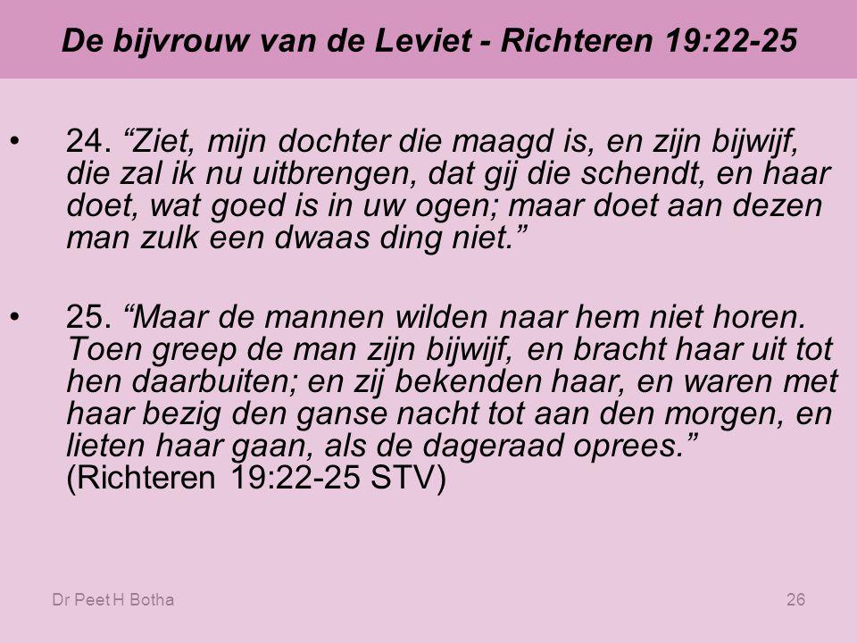 De bijvrouw van de Leviet - Richteren 19:22-25