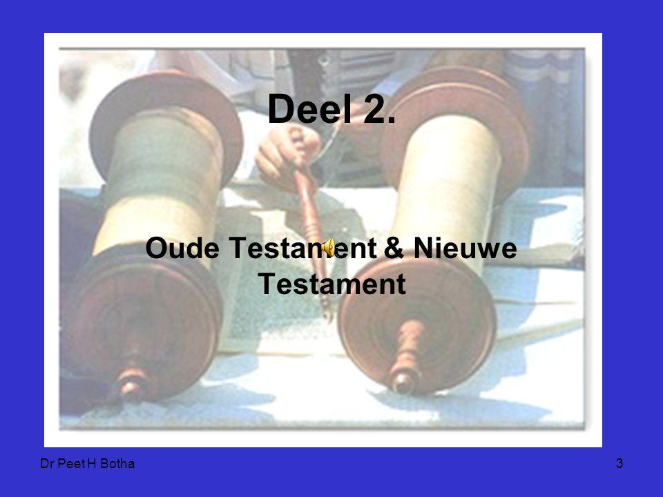 Oude Testament & Nieuwe Testament