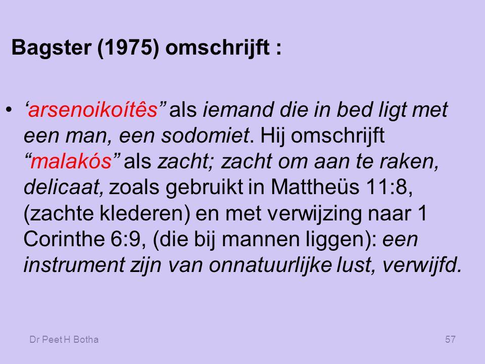 Bagster (1975) omschrijft :