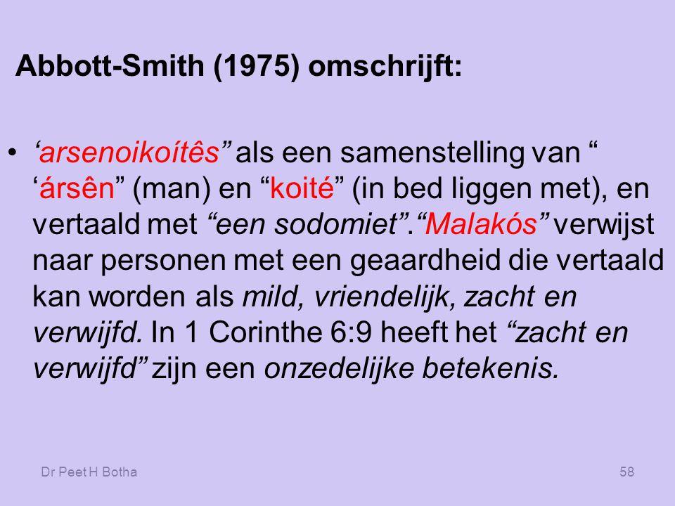 Abbott-Smith (1975) omschrijft: