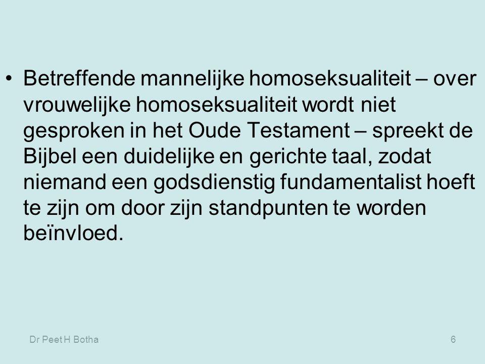 Betreffende mannelijke homoseksualiteit – over vrouwelijke homoseksualiteit wordt niet gesproken in het Oude Testament – spreekt de Bijbel een duidelijke en gerichte taal, zodat niemand een godsdienstig fundamentalist hoeft te zijn om door zijn standpunten te worden beïnvloed.