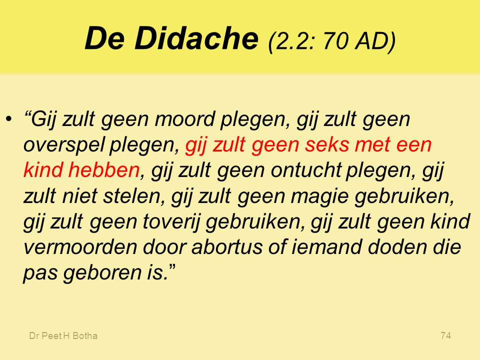 De Didache (2.2: 70 AD)