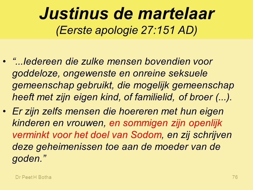 Justinus de martelaar (Eerste apologie 27:151 AD)