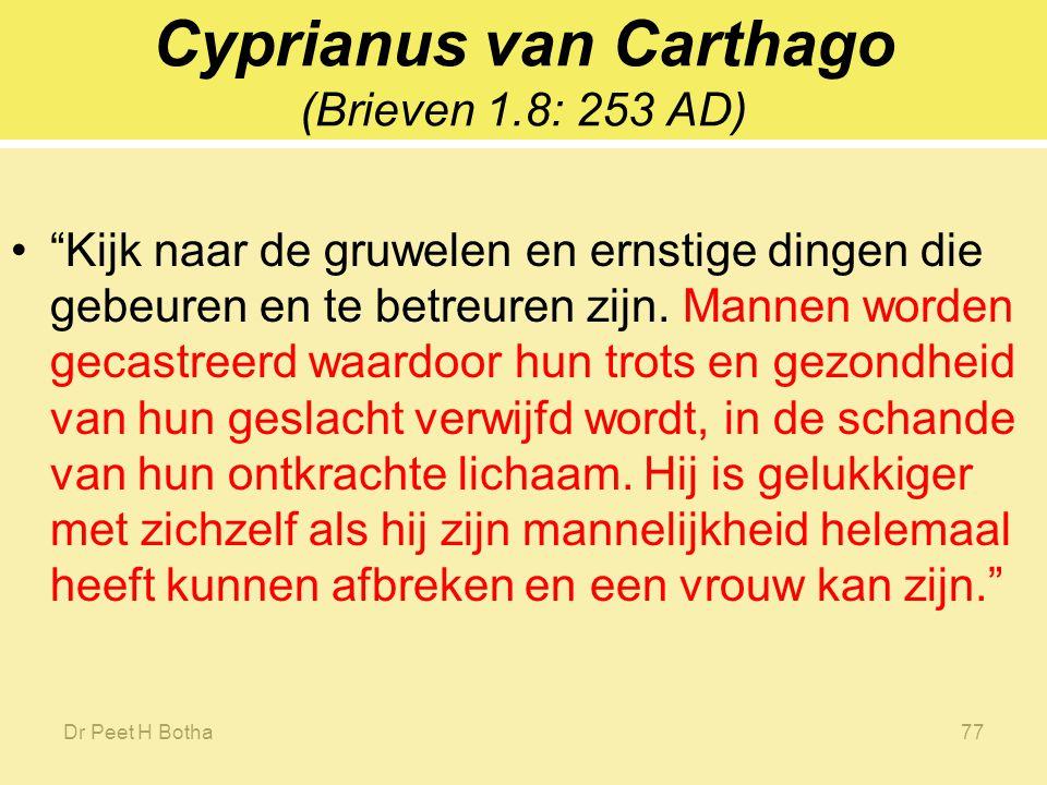 Cyprianus van Carthago (Brieven 1.8: 253 AD)