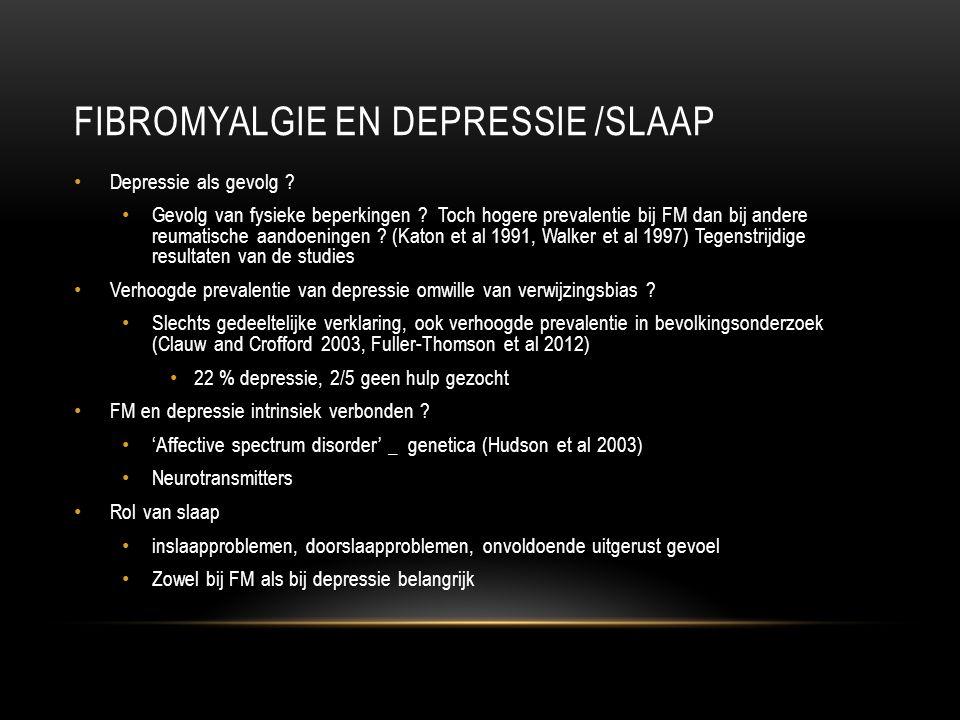 FIBROMYALGIE EN DEPRESSIE /SLAAP