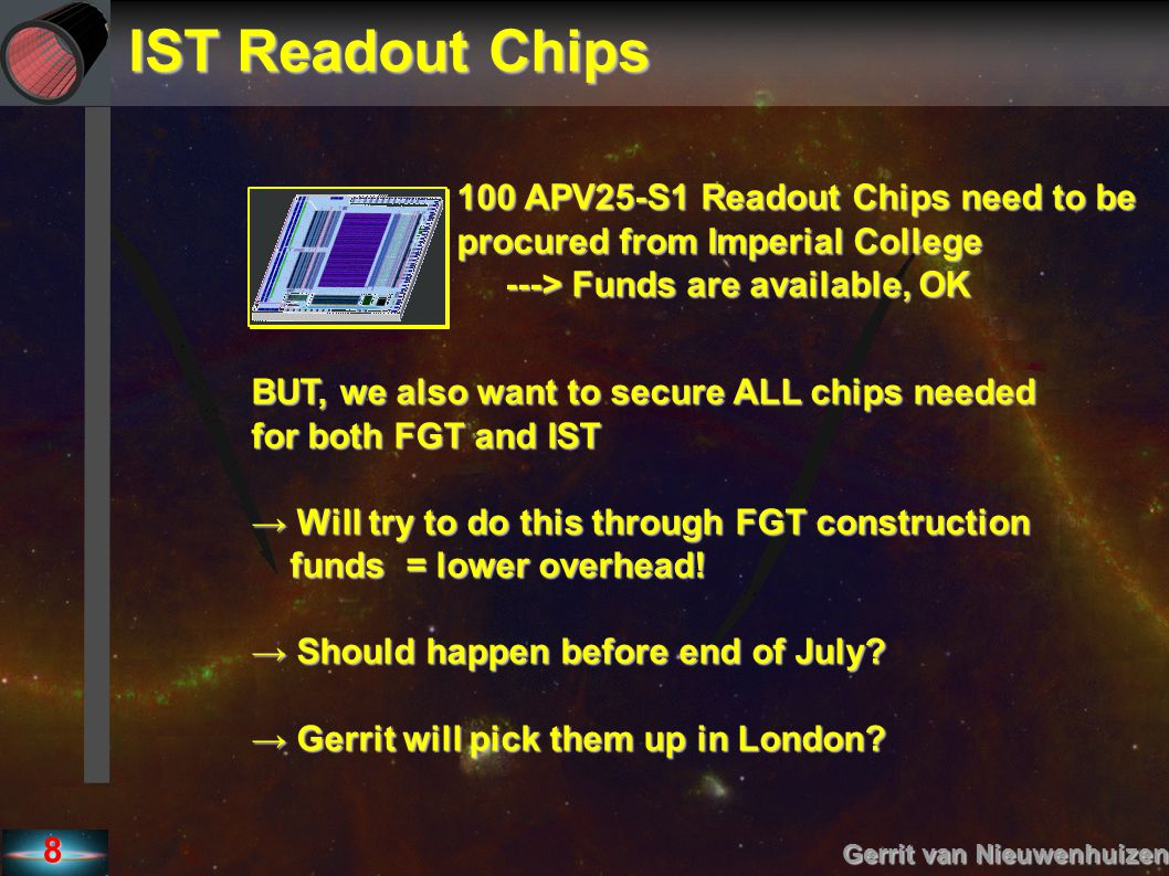 IST Readout Chips 100 APV25-S1 Readout Chips need to be
