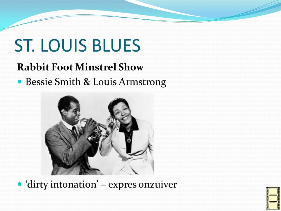 ST. LOUIS BLUES Rabbit Foot Minstrel Show