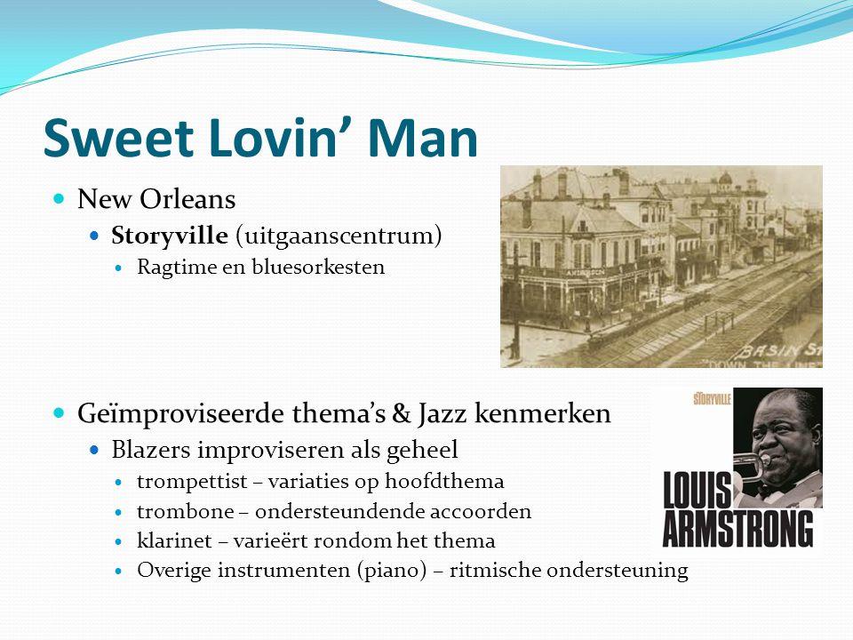 Sweet Lovin' Man New Orleans Geïmproviseerde thema's & Jazz kenmerken
