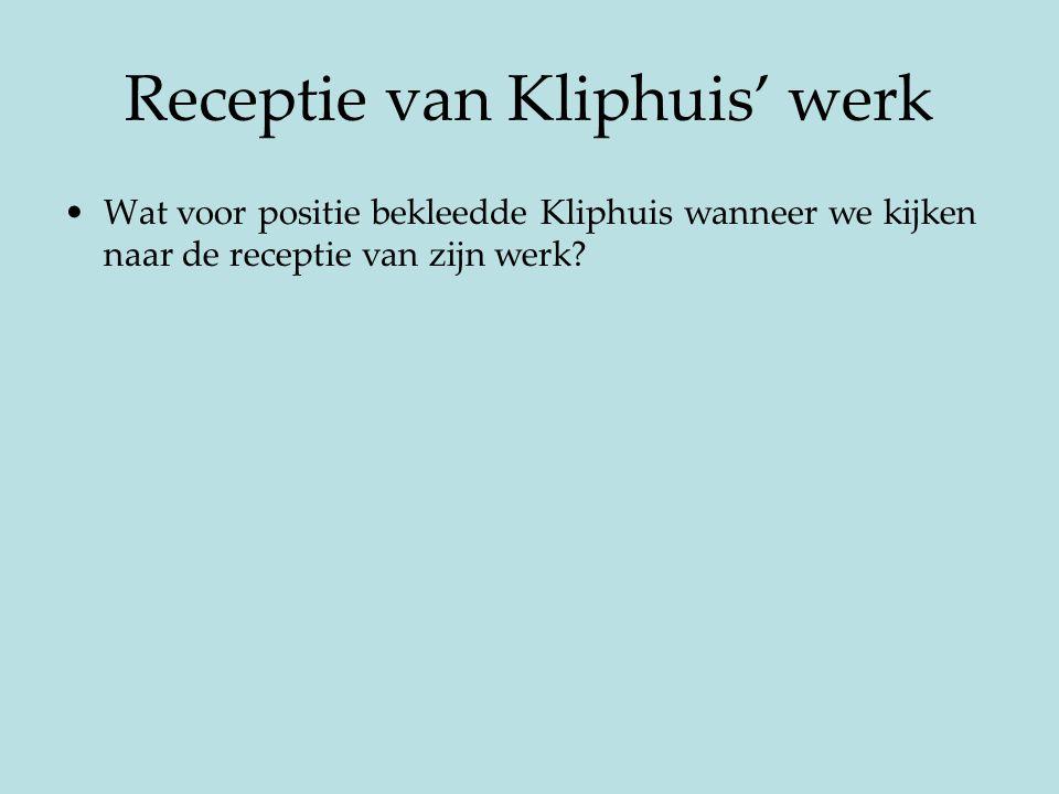 Receptie van Kliphuis' werk