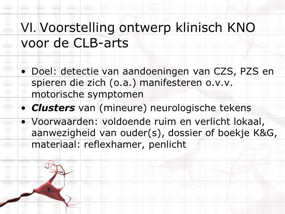 VI. Voorstelling ontwerp klinisch KNO voor de CLB-arts