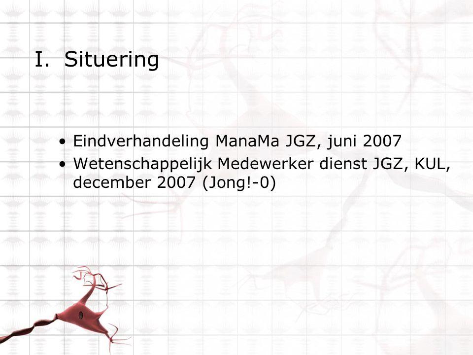 Situering Eindverhandeling ManaMa JGZ, juni 2007