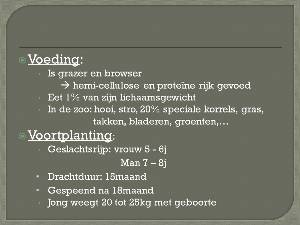 Voeding: Voortplanting: Is grazer en browser