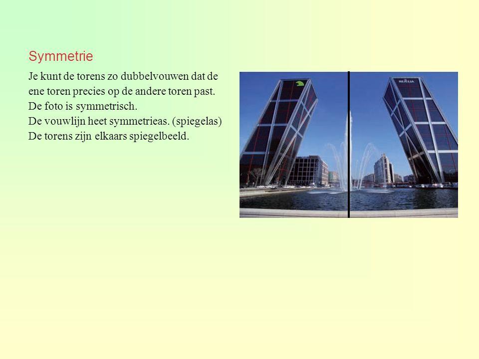 Symmetrie Je kunt de torens zo dubbelvouwen dat de