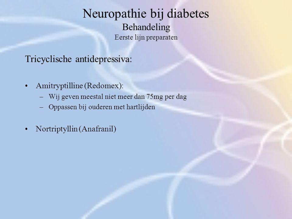 Neuropathie bij diabetes Behandeling Eerste lijn preparaten