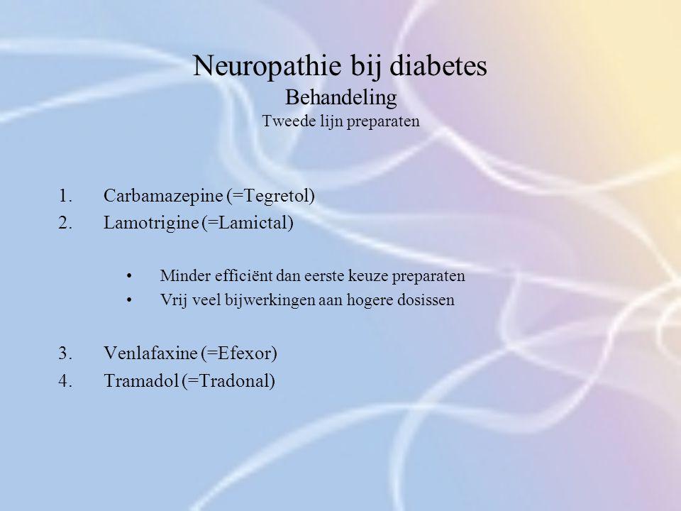 Neuropathie bij diabetes Behandeling Tweede lijn preparaten