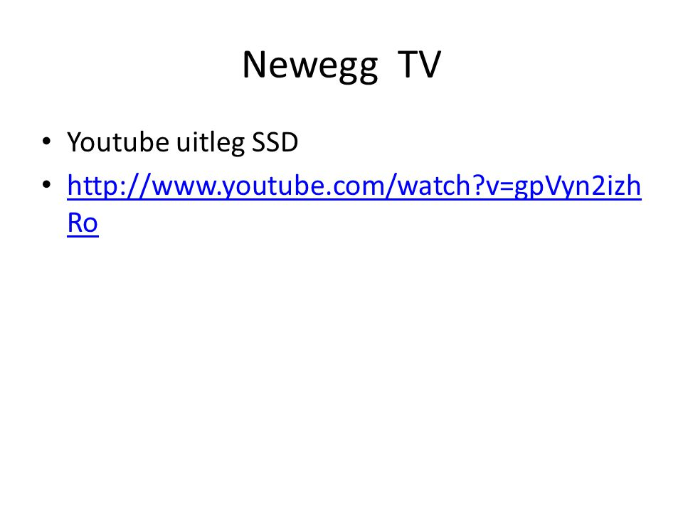 Newegg TV Youtube uitleg SSD