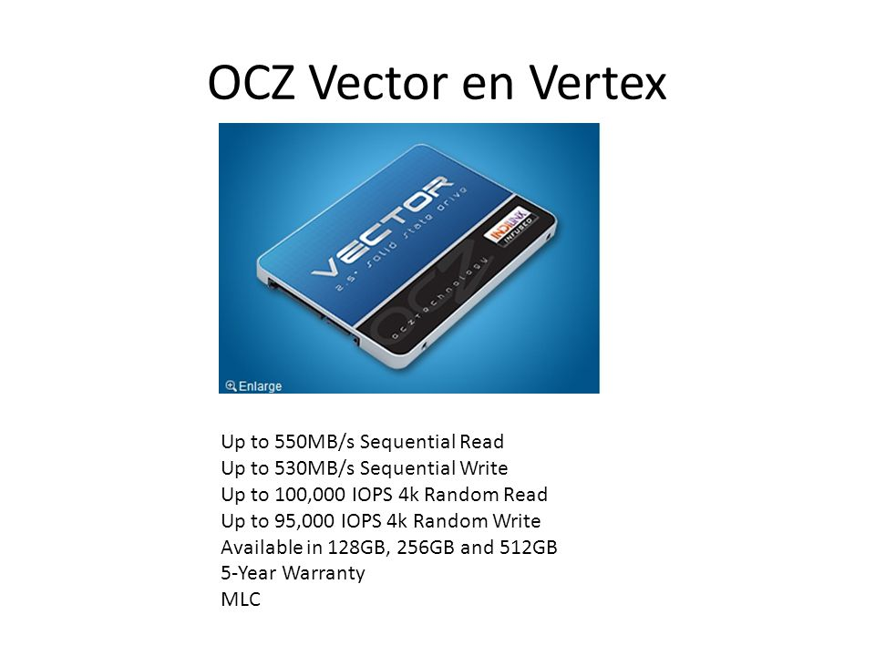 OCZ Vector en Vertex Up to 550MB/s Sequential Read