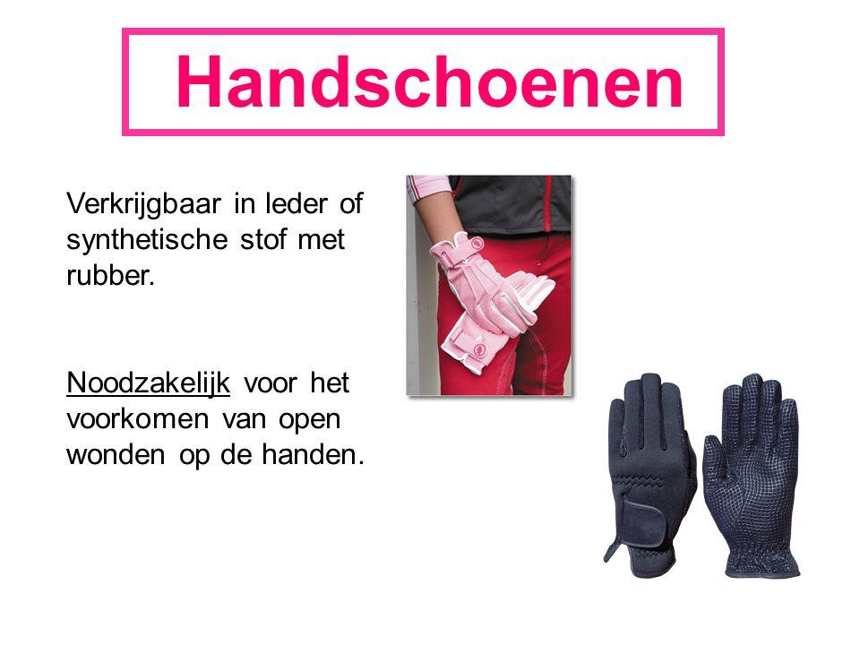 Handschoenen Verkrijgbaar in leder of synthetische stof met rubber.