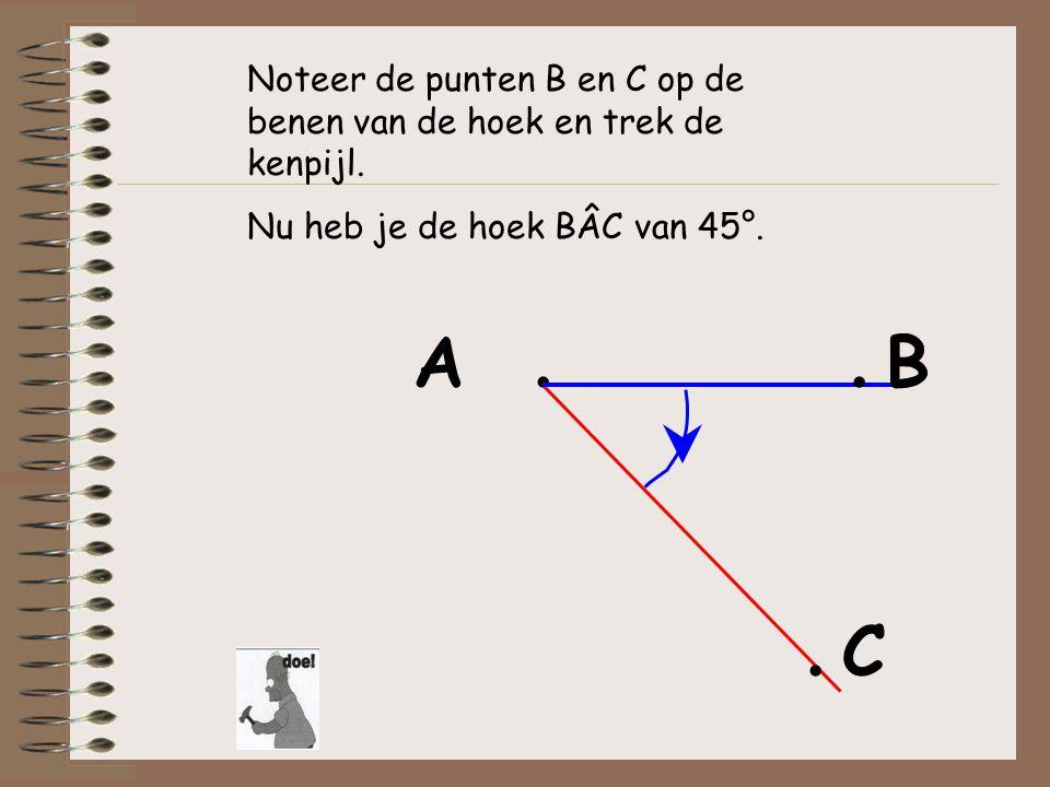 Noteer de punten B en C op de benen van de hoek en trek de kenpijl.