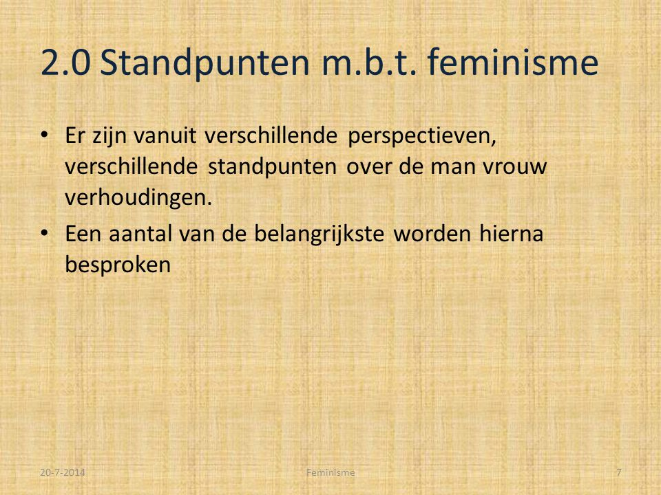 2.0 Standpunten m.b.t. feminisme