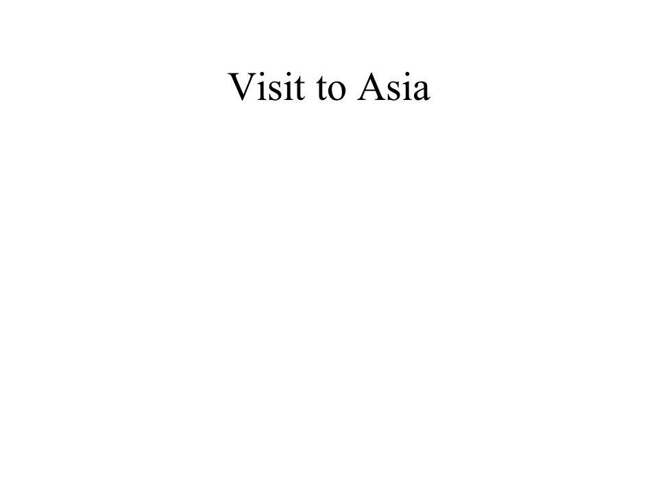Visit to Asia