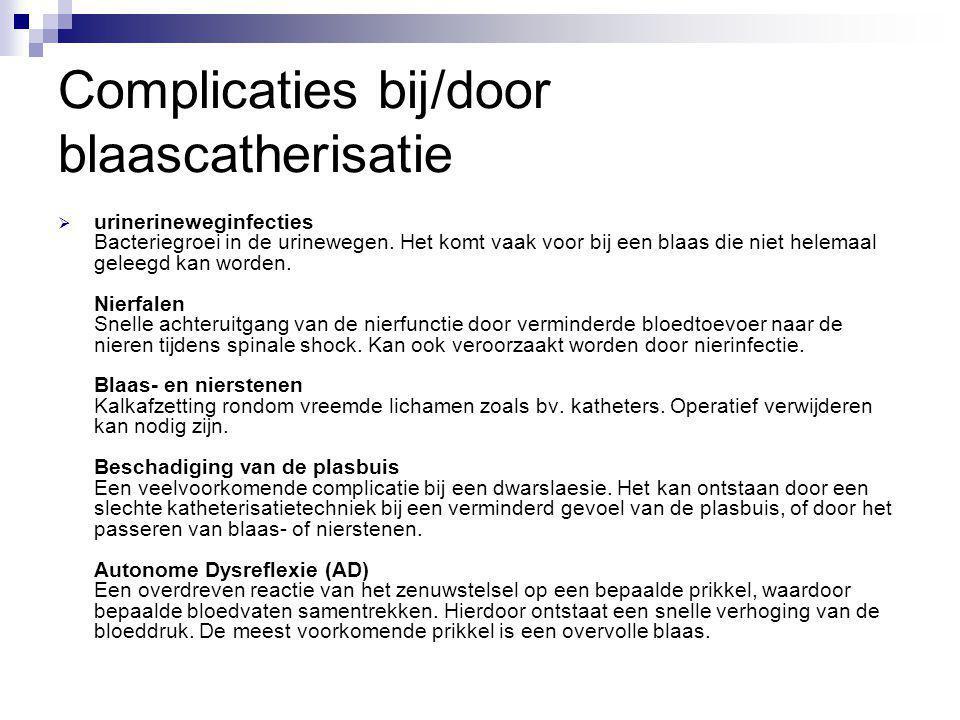 Complicaties bij/door blaascatherisatie