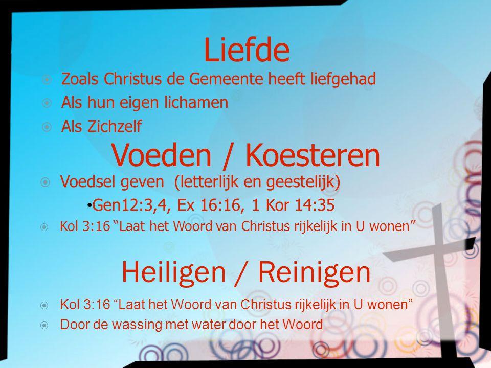 Liefde Voeden / Koesteren Heiligen / Reinigen