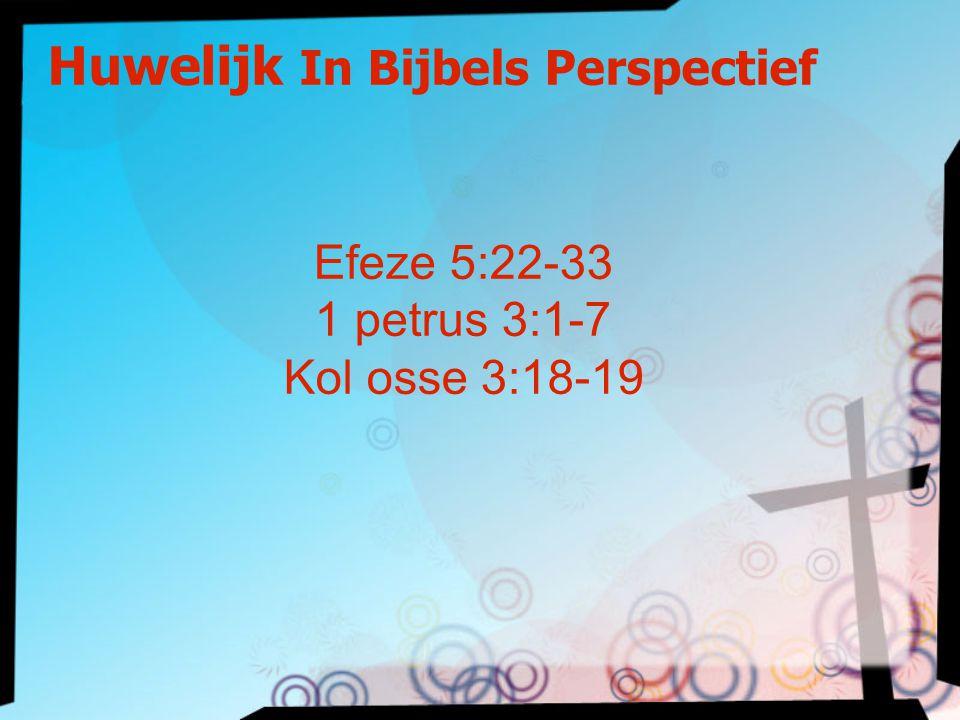 Huwelijk In Bijbels Perspectief