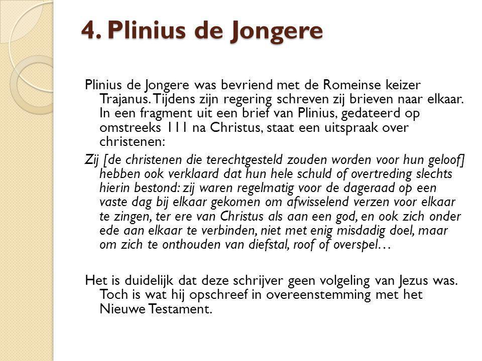 4. Plinius de Jongere