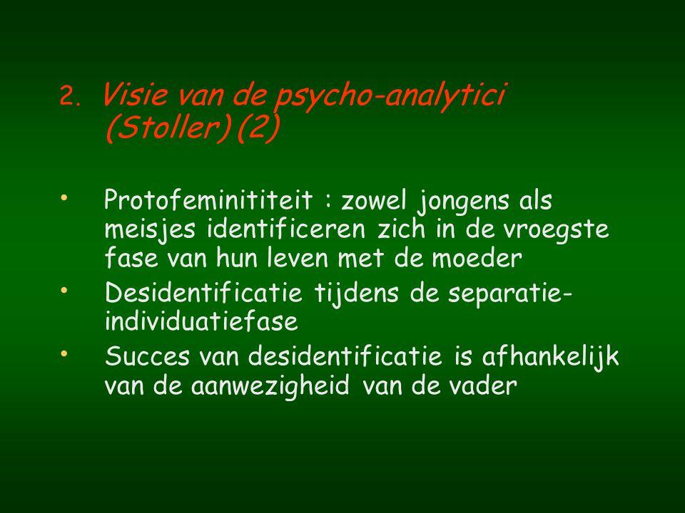 2. Visie van de psycho-analytici (Stoller) (2)