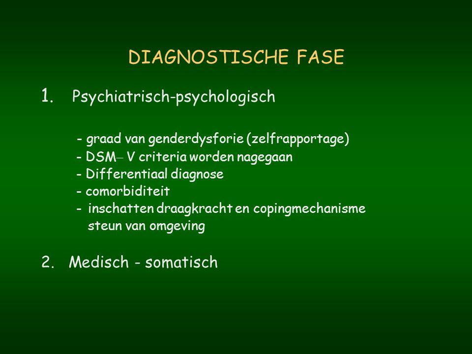 DIAGNOSTISCHE FASE Psychiatrisch-psychologisch