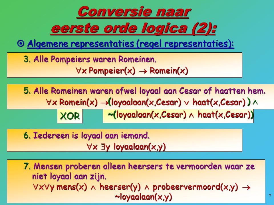 Conversie naar eerste orde logica (2):