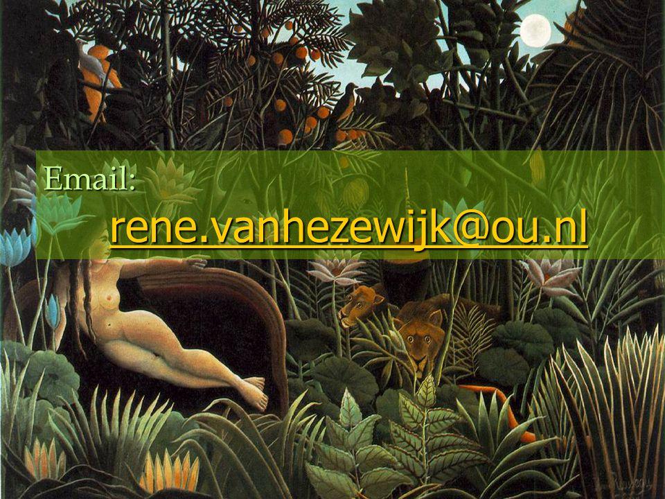 Email: rene.vanhezewijk@ou.nl