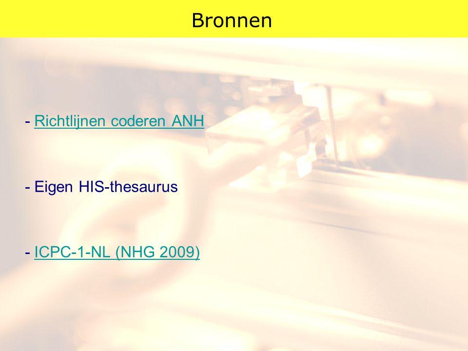 Bronnen - Richtlijnen coderen ANH - Eigen HIS-thesaurus