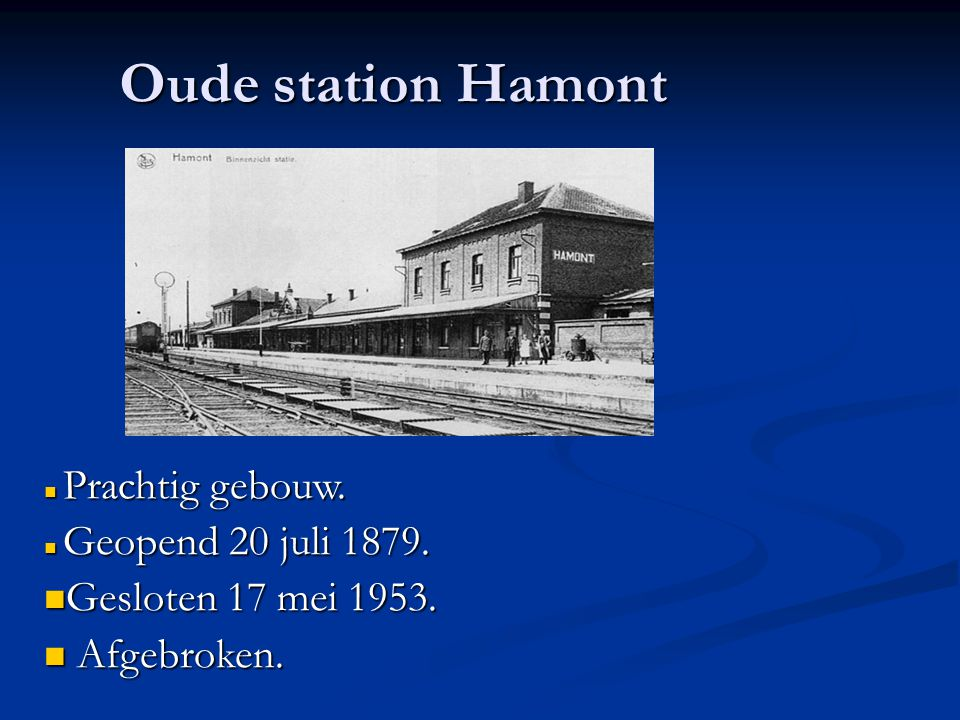 Oude station Hamont Oude station Hamont Gesloten 17 mei 1953.