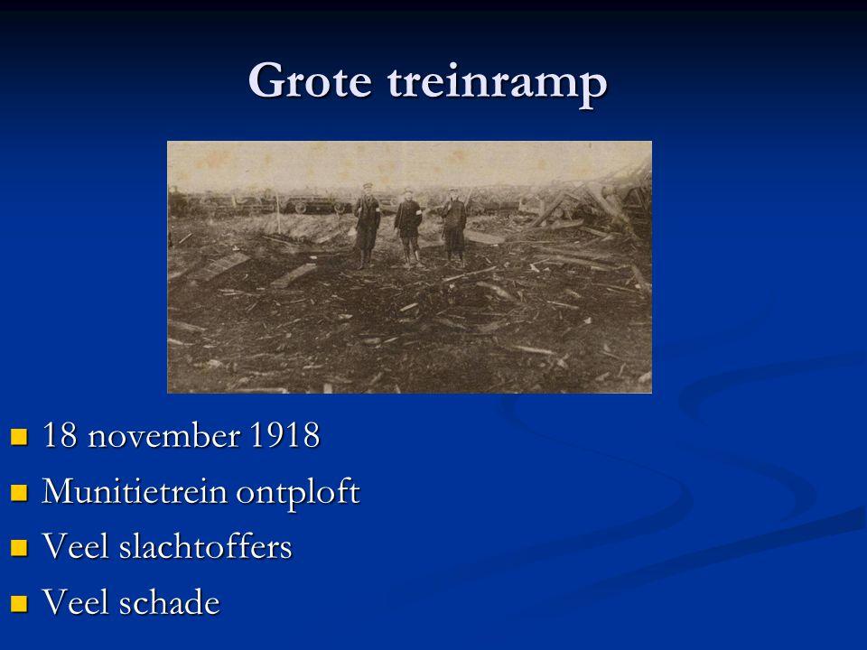 Grote treinramp 18 november 1918 Munitietrein ontploft